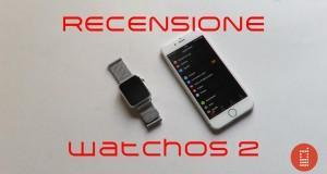 Recensione watchOS 2