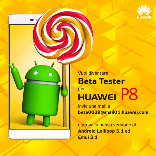 Huawei P8 ricercati beta tester